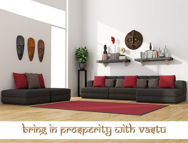 Vastu Tips for wealth and prosperity @TheRoyaleIndia