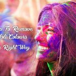 Eight Tips To Remove Holi Colours without harming your skin!