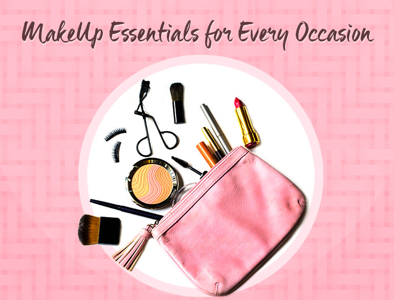 MakeUp Essentials For Every Occasion @TheRoyaleIndia