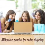 Millennial passion for online shopping