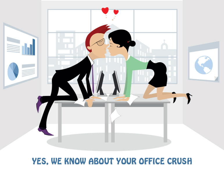 Yes, We know about your Office Crush @TheRoyaleIndia