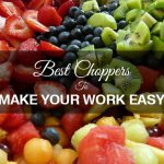 6 Innovative Vegetable and Fruit Choppers to make Cooking Easier