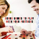 6 Board Games to Spend Your Time with your Spouse