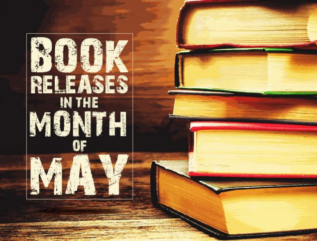 Book Releases in May 2017 @TheRoyaleIndia