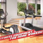 7 Fitness Equipment for At-home Workouts