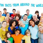 8 Fun Facts From Around the World