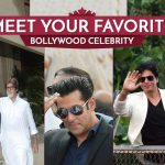 Starstruck? Meet your favourite Bollywood celebrity