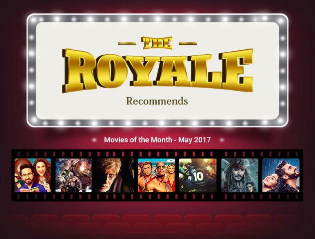Movies Releasing in the Month of May @TheRoyaleIndia
