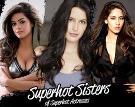 Superhot Sisters of Superhot Actresses @TheRoyaleIndia