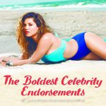 The Boldest Celebrity Endorsements