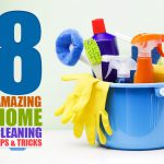 8 Amazing Home Cleaning Tips & Tricks