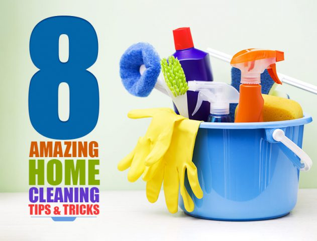 8 Amazing Home Cleaning Tips & Tricks @TheRoyaleIndia