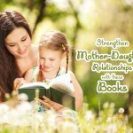 5 Must-Read Books on Mother-Daughter Relationship