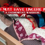 10 Must Have Lingerie in a Fashionista's Wardrobe
