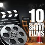 10 outstanding short films