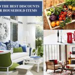 Where to Find the Best Discounts for Household Items?