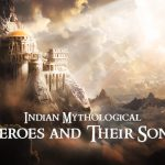 Indian Mythological Heroes and Their Sons