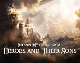 Mythical Heroes and their sons