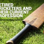 Retired Cricketers and Their Current Profession
