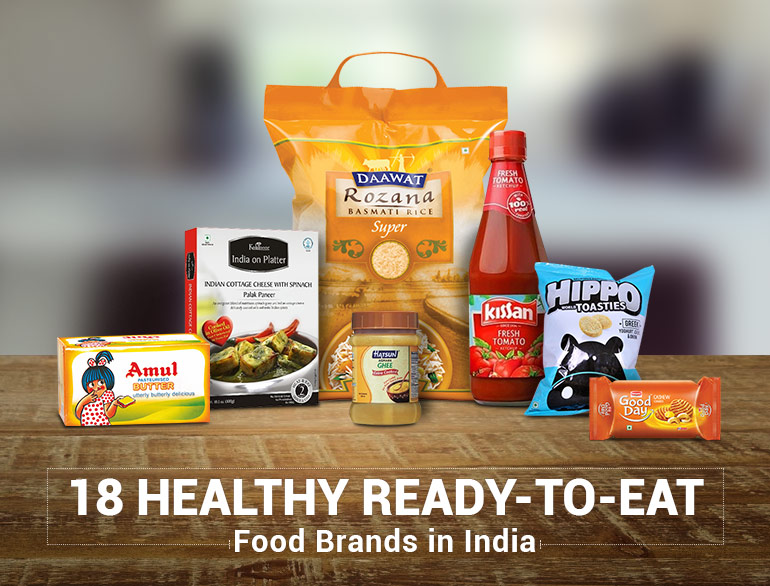 18 Healthy Ready To Eat Food Brands In India The Royale