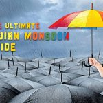 The Ultimate Indian Monsoon Guide