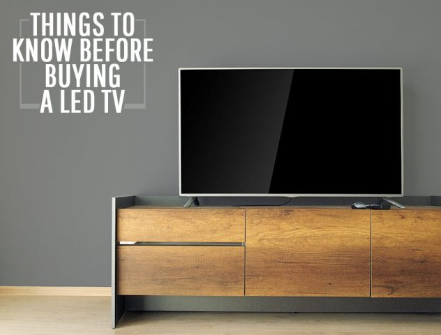 Things to know before buying a LED TV @TheRoyaleIndia