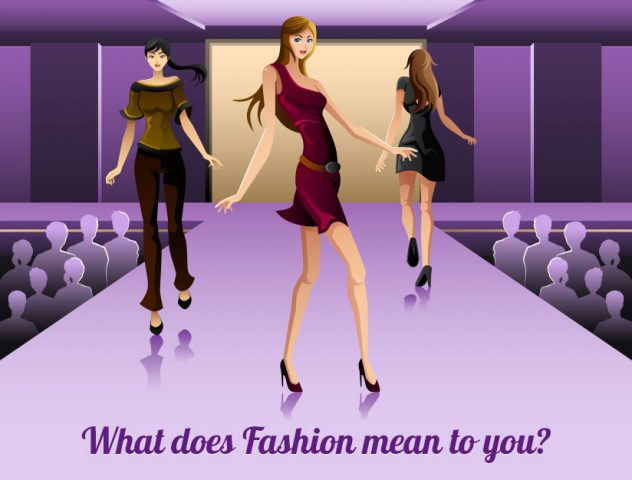 What Does Fashion Mean To You The Royale