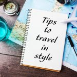 Tips & Tricks to Travel in Style and Ease