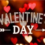 Valentine's Day: A crazy little day for love and to make memories
